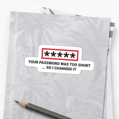 Hacker Sticker: I Changed Your Password